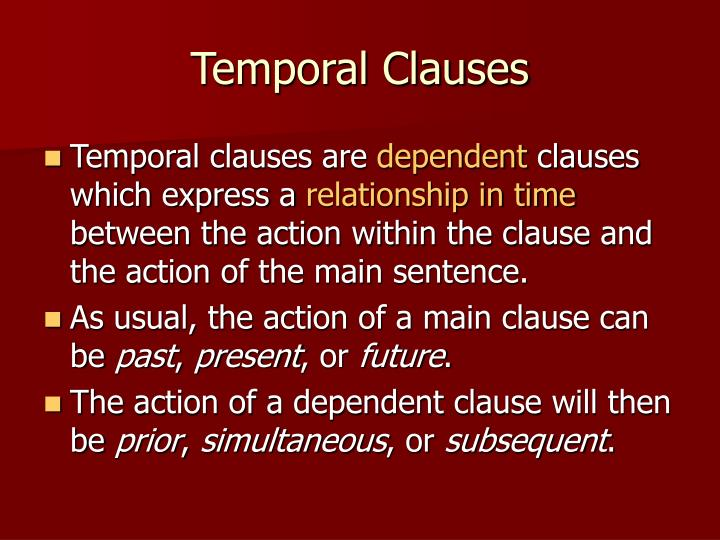Temporal Clauses