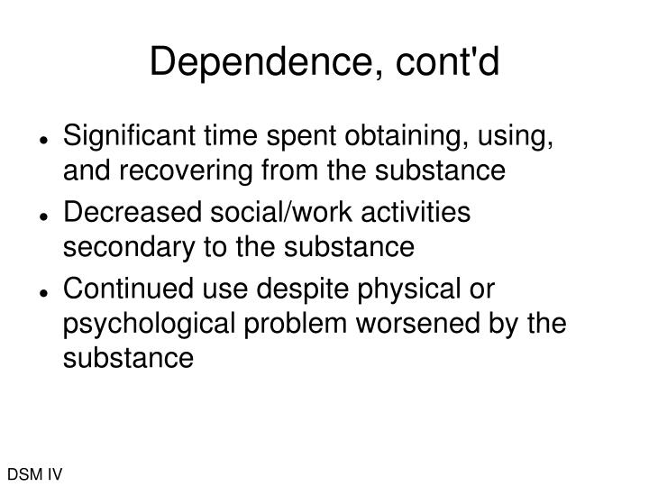 Dependence, cont'd