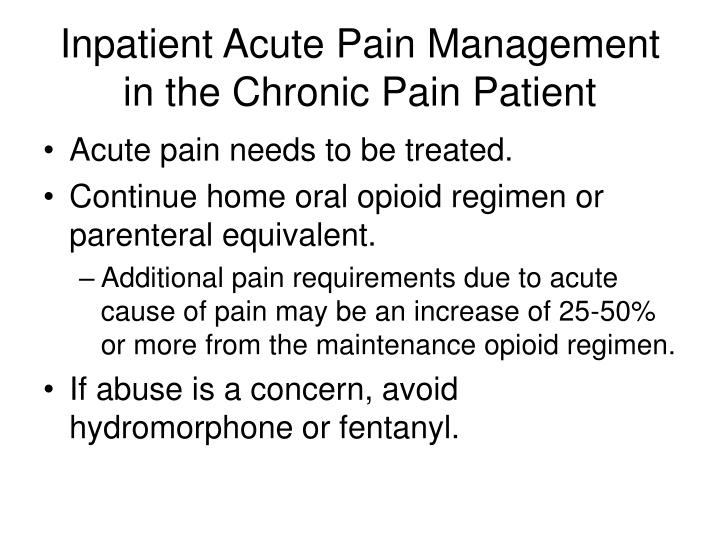 Inpatient Acute Pain Management in the Chronic Pain Patient