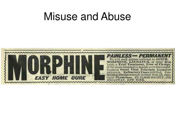 Misuse and Abuse