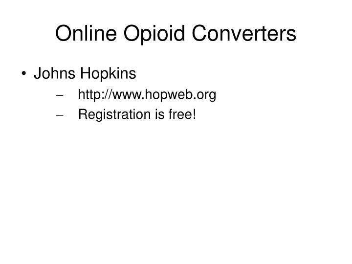 Online Opioid Converters