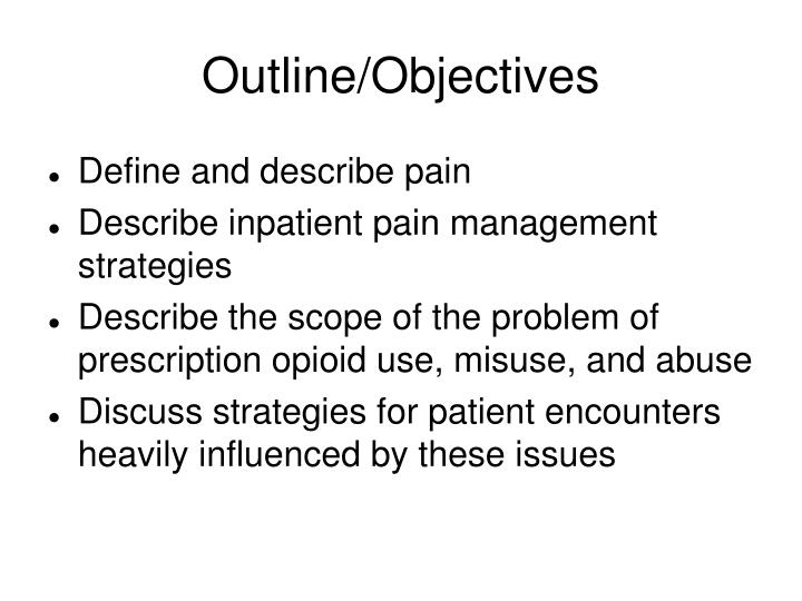 Outline/Objectives