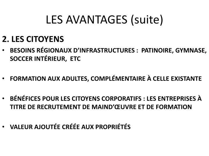 LES AVANTAGES (suite)