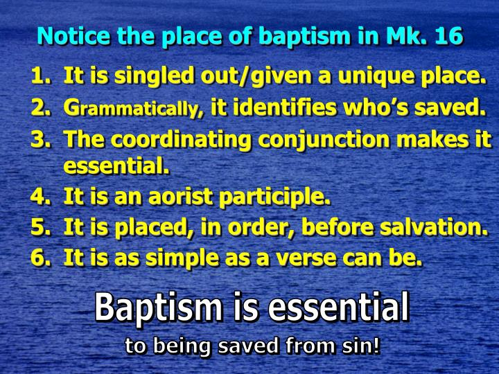 Notice the place of baptism in Mk. 16