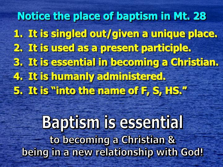Notice the place of baptism in Mt. 28
