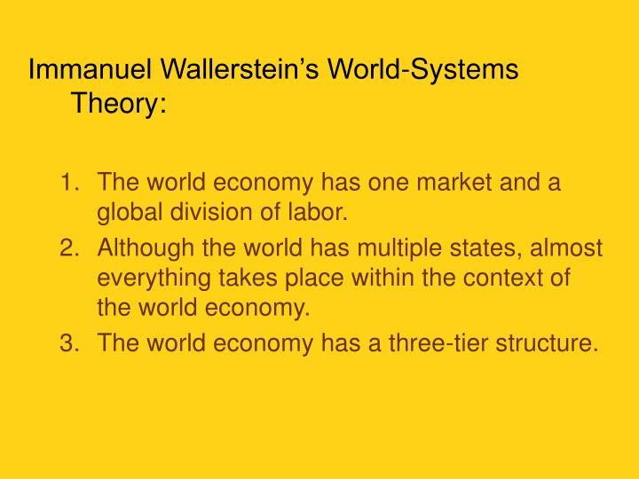 Immanuel Wallerstein's World-Systems Theory: