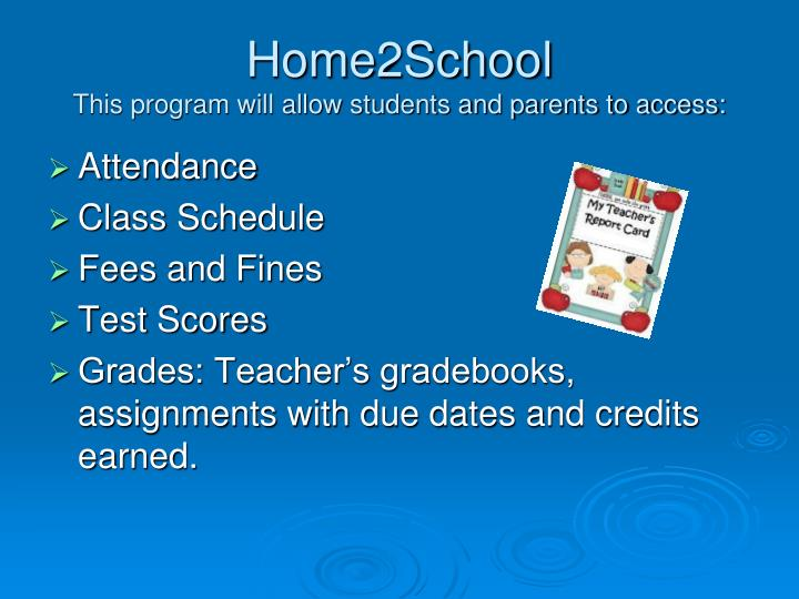Home2school this program will allow students and parents to access