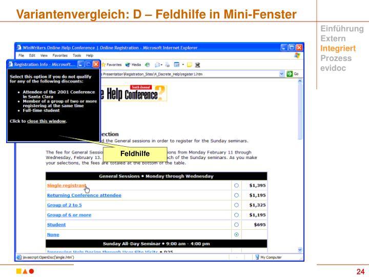 Variantenvergleich: D – Feldhilfe in Mini-Fenster