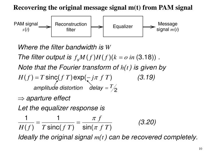 Recovering the original message signal m(t) from PAM signal