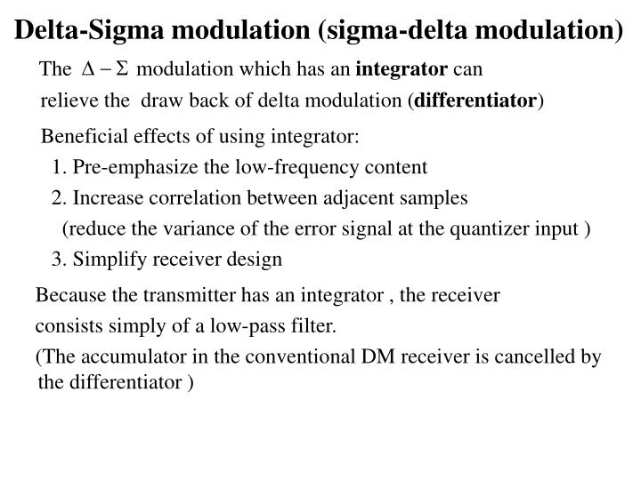 Delta-Sigma modulation (sigma-delta modulation)
