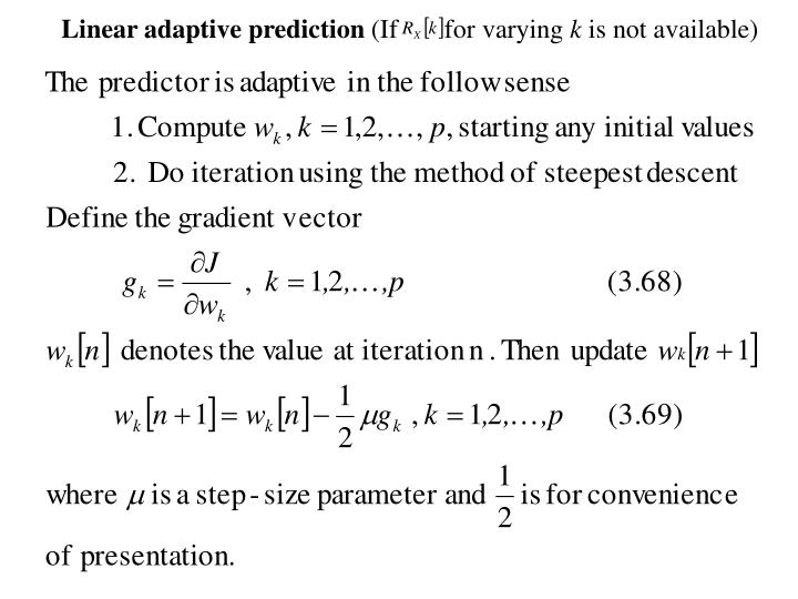 Linear adaptive prediction