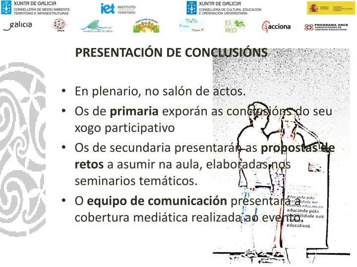 PRESENTACIÓN DE CONCLUSIÓNS