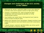 changes and challenges of the u s society in the 1980s