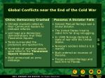 global conflicts near the end of the cold war