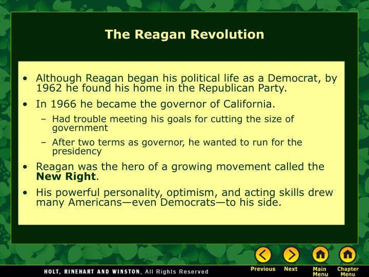 Although Reagan began his political life as a Democrat, by 1962 he found his home in the Republican Party.