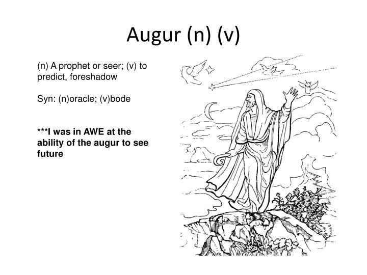 Augur (n) (v)