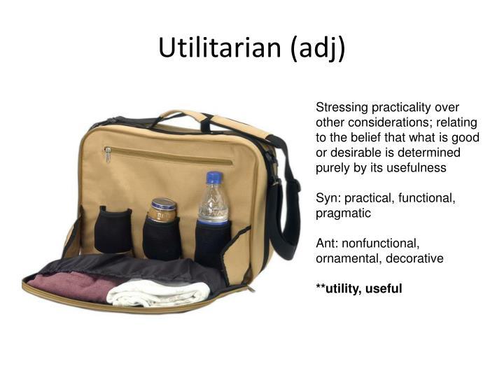 Utilitarian (adj)
