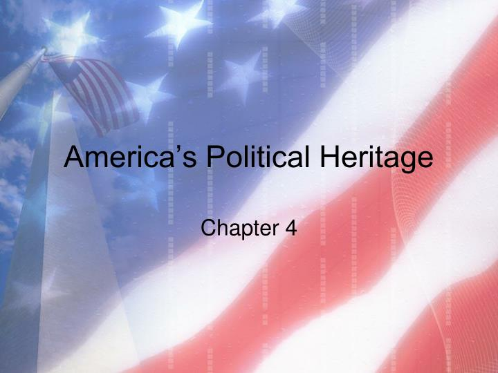 America s political heritage