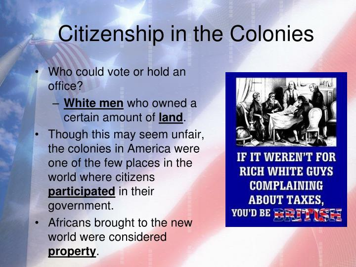 Citizenship in the Colonies