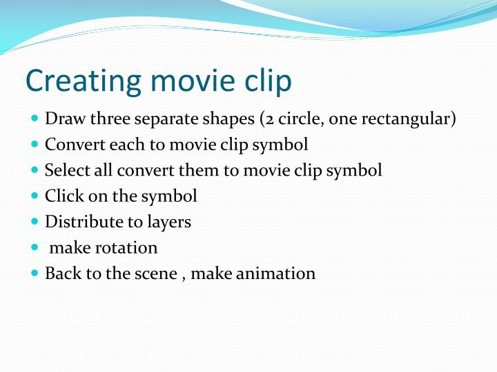 Creating movie clip