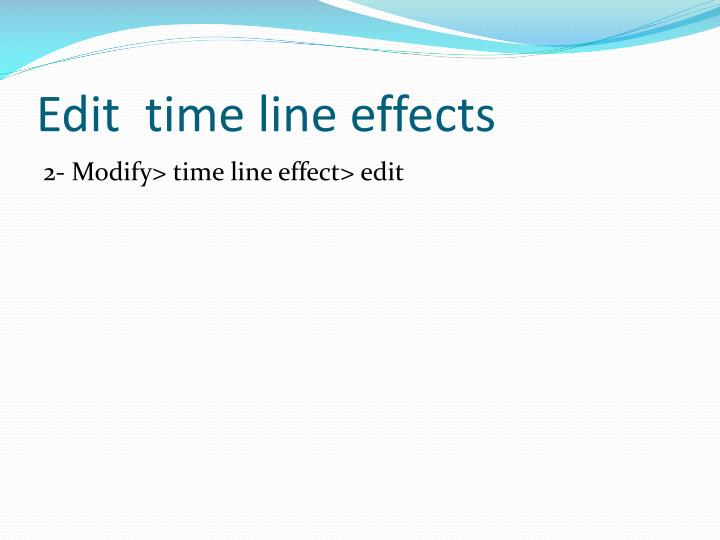 Edit  time line effects