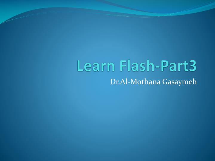 Learn flash part3