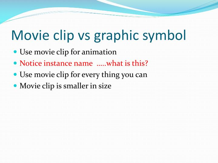 Movie clip vs graphic symbol