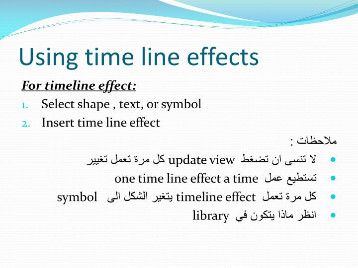 Using time line effects