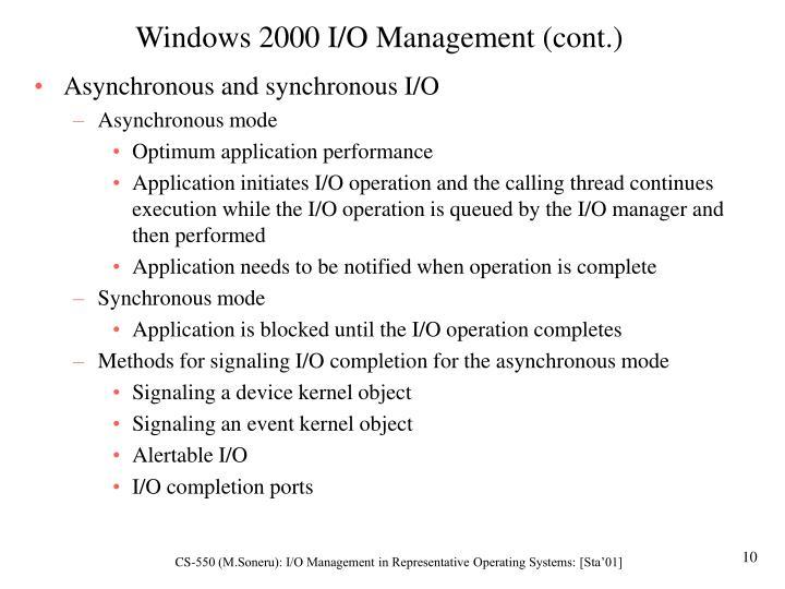 Windows 2000 I/O Management (cont.)