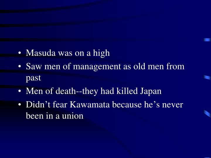Masuda was on a high