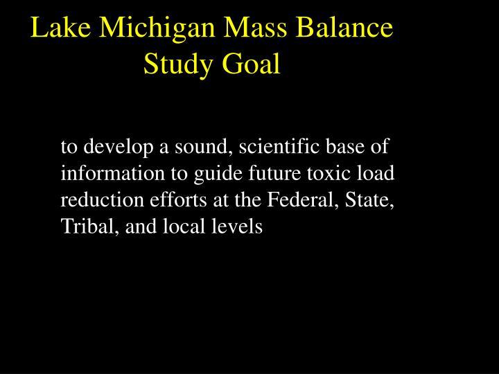 Lake Michigan Mass Balance Study Goal