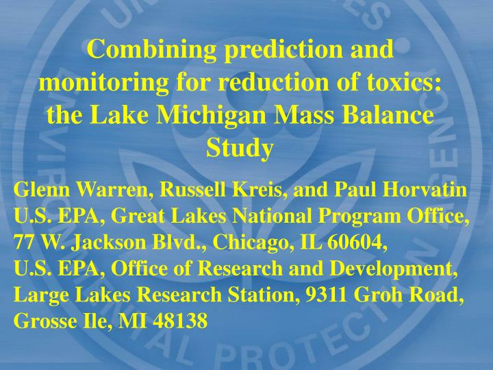 Combining prediction and monitoring for reduction of toxics: the Lake Michigan Mass Balance Study