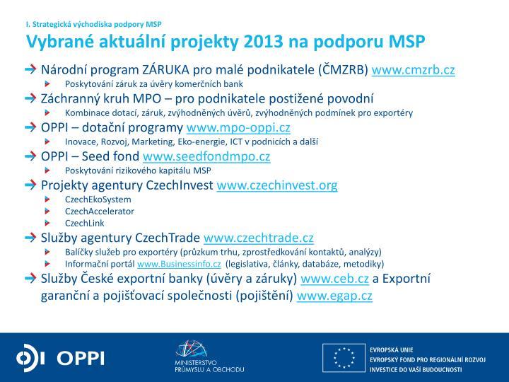 I. Strategická východiska podpory MSP