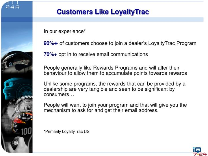 Customers Like LoyaltyTrac
