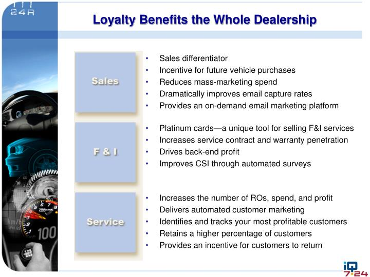 Loyalty Benefits the Whole Dealership