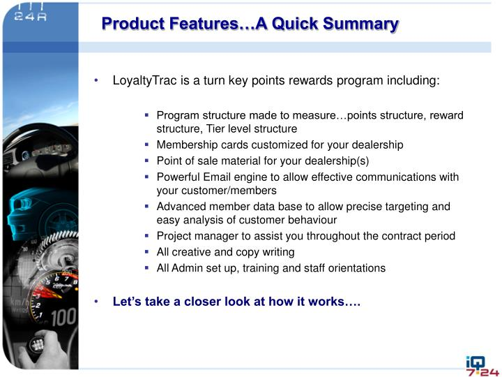 Product Features…A Quick Summary