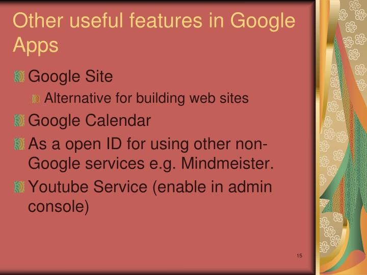 Other useful features in Google Apps
