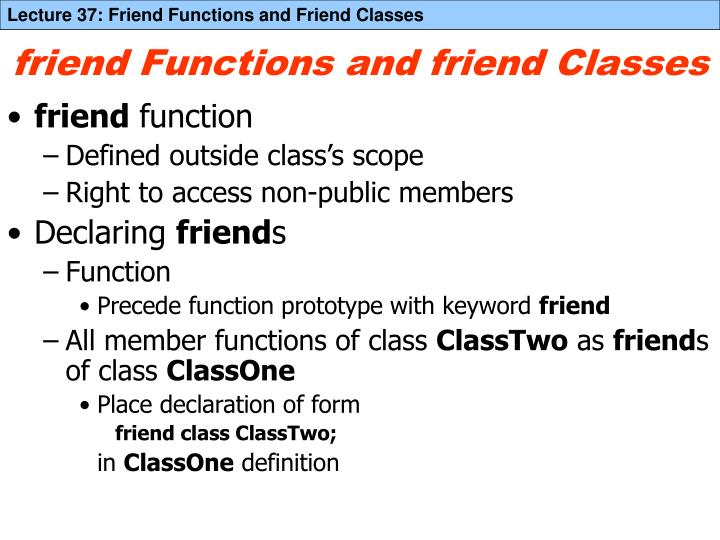 Friend functions and friend classes1