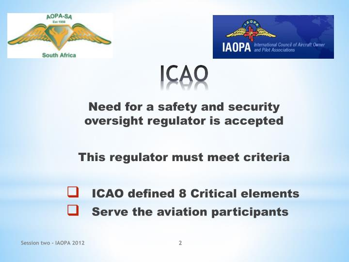 Need for a safety and security oversight regulator is accepted