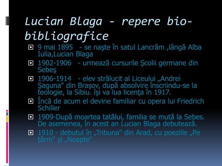 Lucian Blaga - repere bio-bibliografice