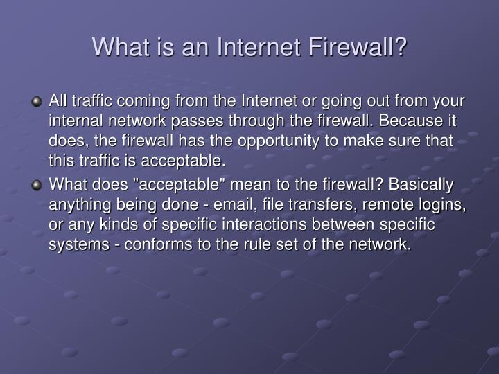What is an internet firewall1