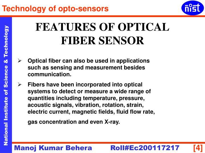 FEATURES OF OPTICAL FIBER SENSOR