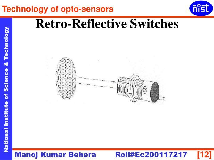 Retro-Reflective Switches