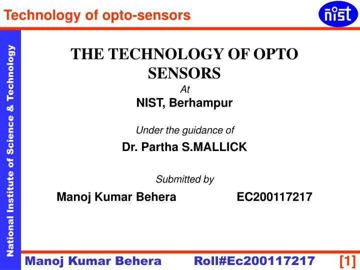 THE TECHNOLOGY OF OPTO SENSORS