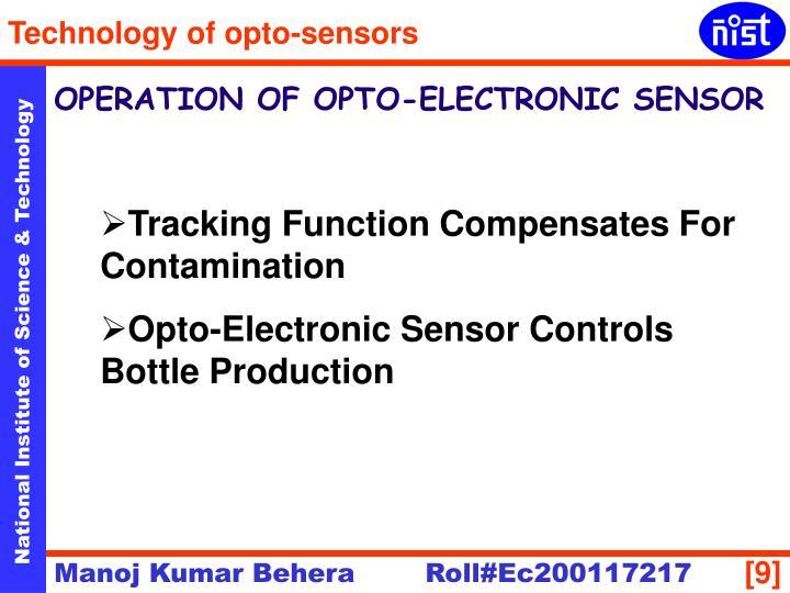 OPERATION OF OPTO-ELECTRONIC SENSOR