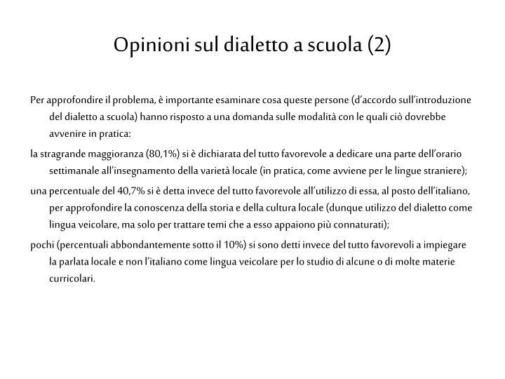 Opinioni sul dialetto a scuola (2)