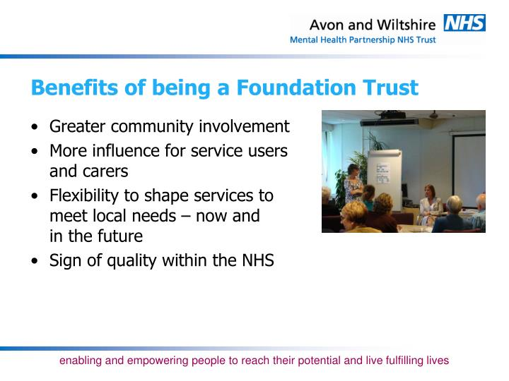 Benefits of being a Foundation Trust