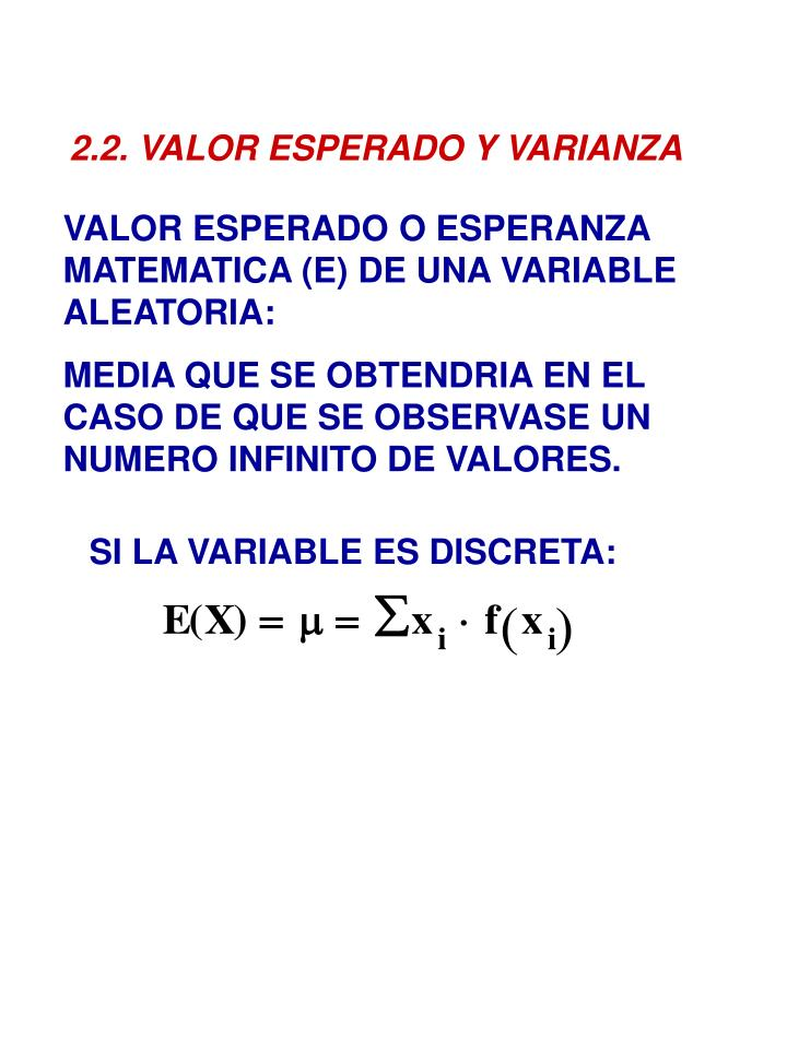 2.2. VALOR ESPERADO Y VARIANZA