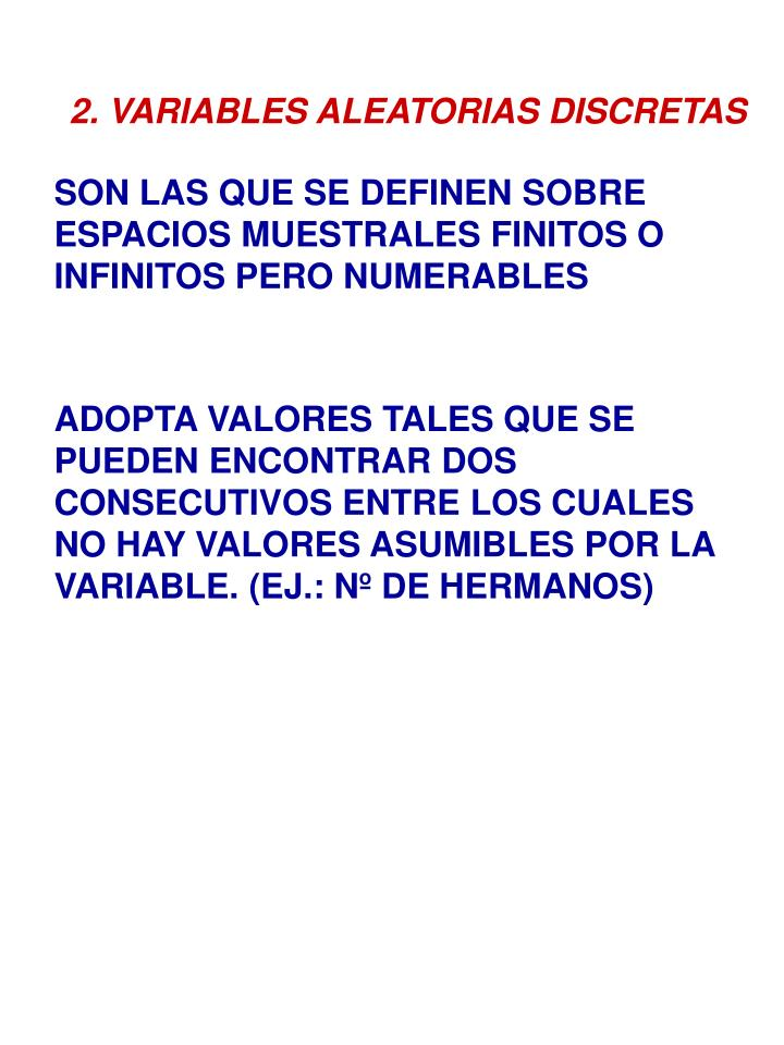 2. VARIABLES ALEATORIAS DISCRETAS