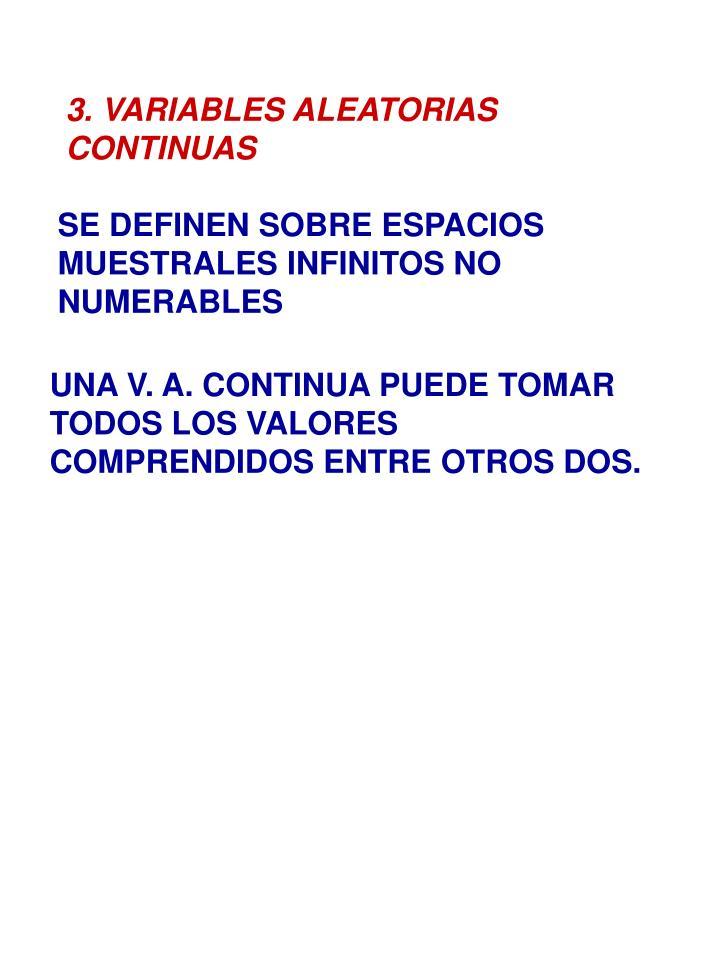 3. VARIABLES ALEATORIAS CONTINUAS